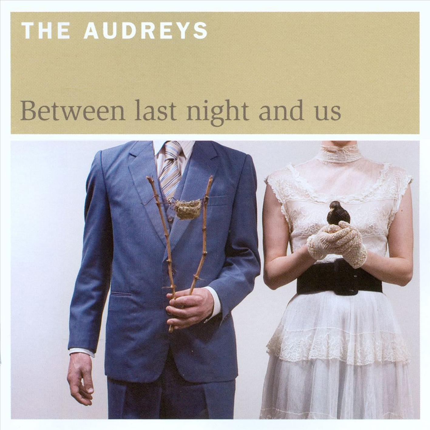 theaudreys-betweenlastnightandus.jpg